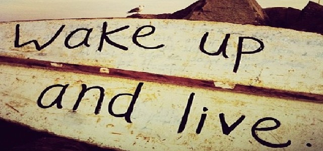 wake-up-and-live